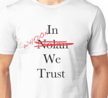 In Whedon We Trust Unisex T-Shirt