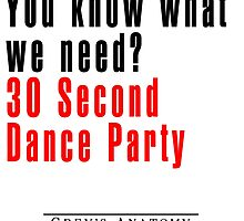 30 Seconds Dance Party by matabela