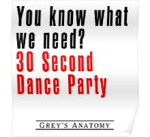30 Seconds Dance Party Poster