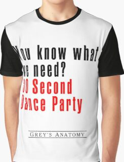30 Seconds Dance Party Graphic T-Shirt