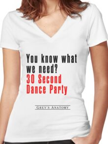 30 Seconds Dance Party Women's Fitted V-Neck T-Shirt