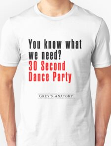 30 Seconds Dance Party T-Shirt