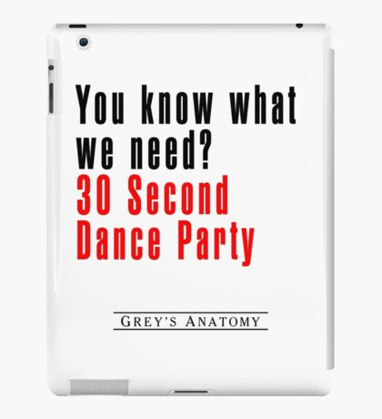 30 Seconds Dance Party iPad Case/Skin