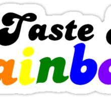 Taste My Rainbow Sticker