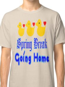 ㋡♥♫Spring Break-Going Home Ducks Clothing & Stickers♪♥㋡ Classic T-Shirt