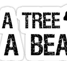 Save a Tree, Eat a Beaver Sticker