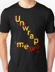unwrap his / her present T-Shirt