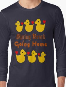 ㋡♥♫Spring Break-Going Home Ducks Clothing & Stickers♪♥㋡ Long Sleeve T-Shirt