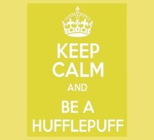 keep calm and be a hufflepuff by K3LLIE3