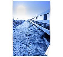snow covered path on cliff fenced walk Poster