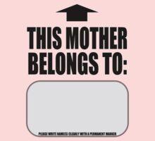 THIS MOTHER BELONGS TO: by Coemlyn
