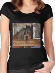 I've got a bead on you. Women's Fitted Scoop T-Shirt