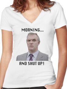 MORNING... AND SHUT UP - MR GILBERT Women's Fitted V-Neck T-Shirt