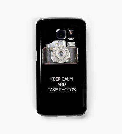 KEEP CALM AND TAKE PHOTOS Samsung Galaxy Case/Skin