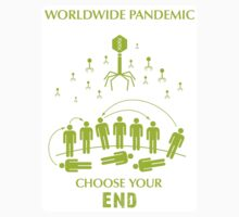 "Worldwide Pandemic Sticker - ""Choose Your End"" by Thorigor"