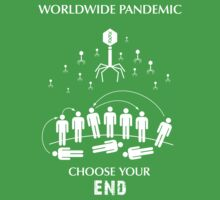 "Worldwide Pandemic Shirt - ""Choose Your End"" by Thorigor"