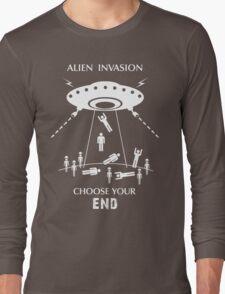 "Alien Invasion Shirt - ""Choose Your End"" Long Sleeve T-Shirt"