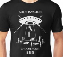 "Alien Invasion Shirt - ""Choose Your End"" Unisex T-Shirt"