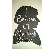I Believe in Sherlock Holmes Silhouette Photographic Print