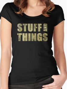 Stuff and things Women's Fitted Scoop T-Shirt