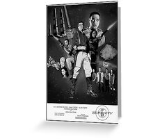 Serenity: The Alliance Strikes Back (black and white version) Greeting Card