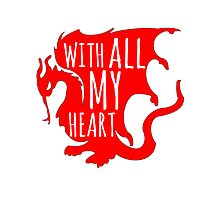 Merlin With All My Heart Dragon Photographic Print