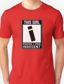 RATED I for INDECENT Unisex T-Shirt