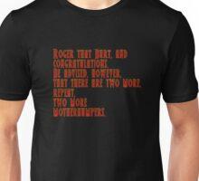 Tremors - Roger That Burt And Congratulations... Unisex T-Shirt
