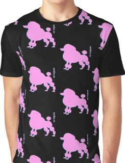 Poodle - Pudel - ... in pink Graphic T-Shirt