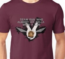 Team Guy Who Almost Hit Bella With A Car Unisex T-Shirt