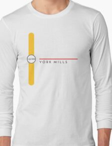 York Mills station Long Sleeve T-Shirt