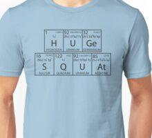 HUGe SQUAt (Black) Unisex T-Shirt