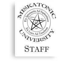 Miskatonic University - Staff Canvas Print