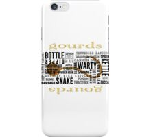 Gourd Typography 2 (Light Background) iPhone Case/Skin