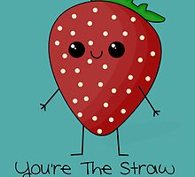 You're The Straw To My Berry by ZantheClothing