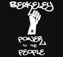 Berkeley - Power to the People by Samuel Sheats