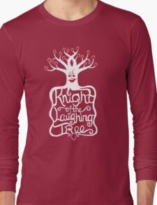 Knight of the Laughing Tree Long Sleeve T-Shirt