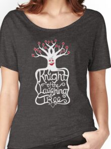 Knight of the Laughing Tree Women's Relaxed Fit T-Shirt