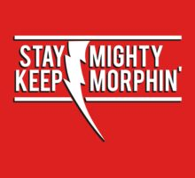 Stay Mighty, Keep Morphin' by CainVoorhees