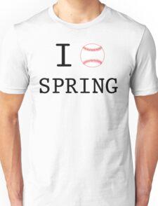 I Love Spring Baseball Unisex T-Shirt