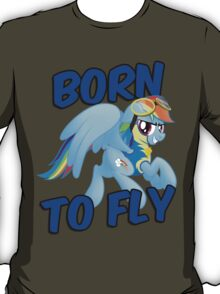 Born to Fly Shirt (Version 3) T-Shirt