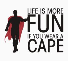 Superman - Life is more fun... (bright shirts) by glassCurtain