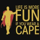 Superman - Life is more fun... (dark shirts) by glassCurtain
