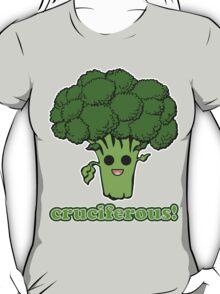 Cruciferous! T-Shirt