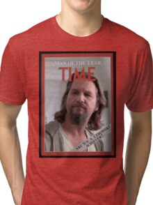 The Dude - Time Magazine Man of the Year Tri-blend T-Shirt