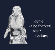 All Dogs Are Superheroes-white font Baby Tee