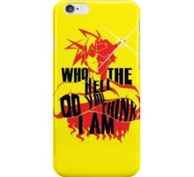 Kamina - An Inspirational Quote iPhone Case/Skin