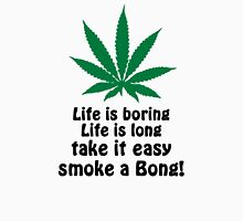 Smoke A Bong! Unisex T-Shirt