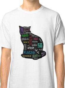 A Cat of Many Languages Classic T-Shirt