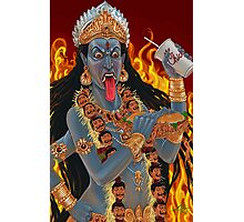 Kali Maa Hates Pickles Photographic Print